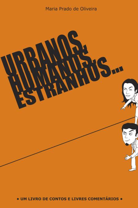 Capa_Urbanos, humanos, estranhos…