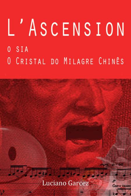 capa L'Ascension, O sia, O Cristal do Milagre chinês