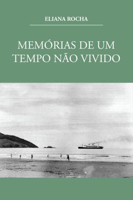 Capa memórias ElianaRocha