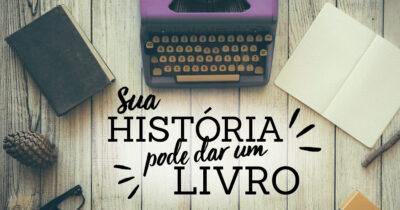 Campanha sua História vira Livro adaptado