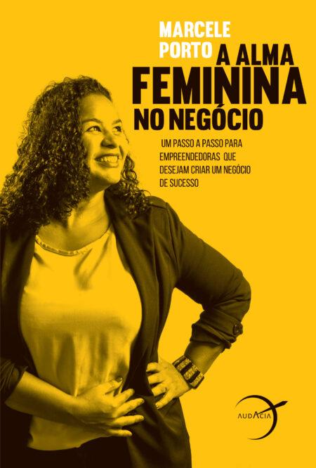 A alma feminina no negocio_capa_final.indd