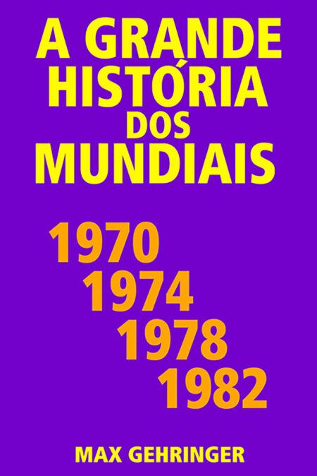 mundiasi 1970 1974 1978 1982